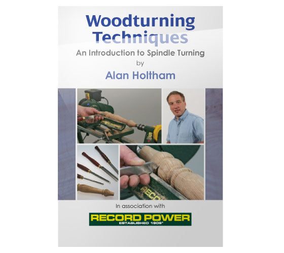 RPDVD06 Woodturning Techniques DVD - Introduction to Spindle Turning with Alan Holtham