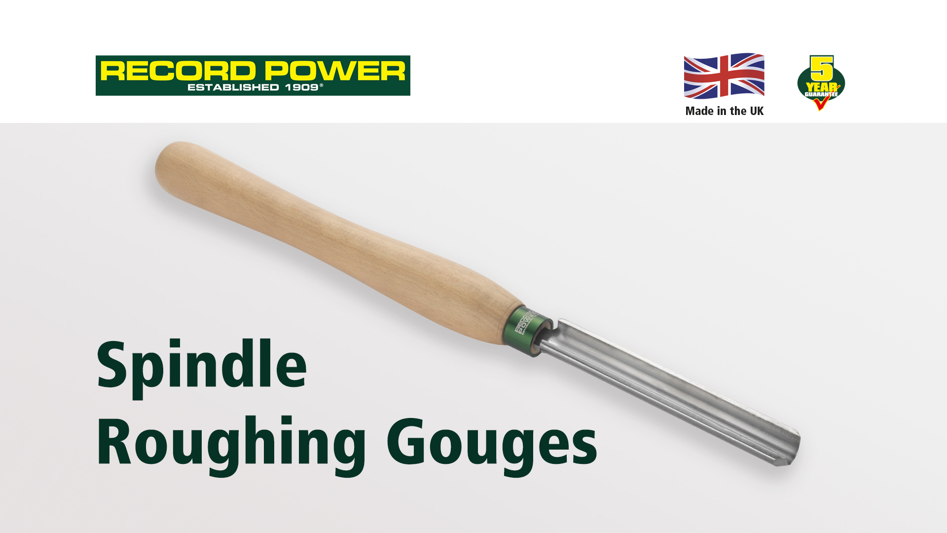 Spindle Roughing Gouges